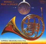 Lowell Graham, National Symphonic Winds: Winds of War & Peace - Plak