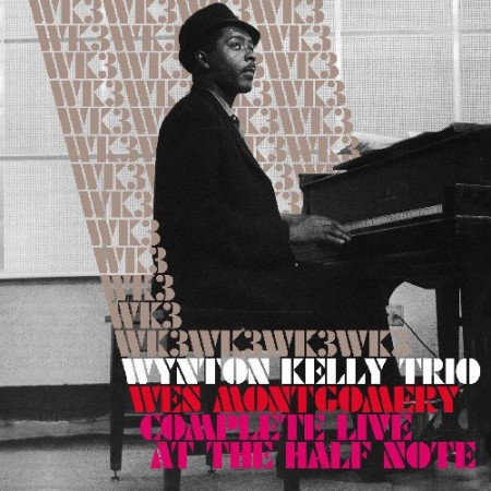 Wynton Kelly: Complete Live At The Half Note - CD