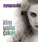 Zeynep Casalini: Kim Galip Çıkar - CD
