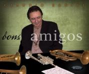 Claudio Roditi: Bons Amigos - CD