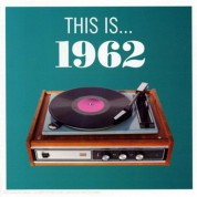 Çeşitli Sanatçılar: This is... 1962 - CD