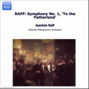 Raff: Symphony No. 1, 'To the Fatherland' - CD