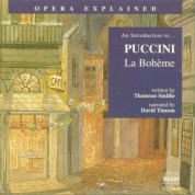 Opera Explained: Puccini - La Bohème - CD