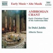 In Dulci Jubilo: Ambrosian Chant - CD