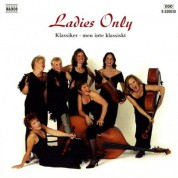 Ladies Only Cafe Strings: Ladies Only - Classics - CD