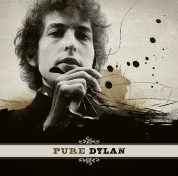 Bob Dylan: Pure Dylan - An Intimate Look at Bob Dylan - Plak