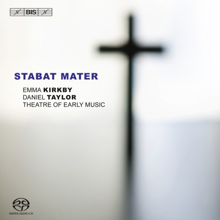 Theatre of Early Music, Emma Kirkby, Daniel Taylor: Vivaldi: Stabat Mater RV 621 - SACD