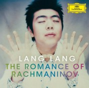 Lang Lang - The Romance Of Rachmaninov - CD