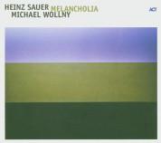 Heinz Sauer, Michael Wollny: Melancholia - CD
