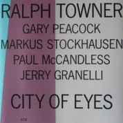 Ralph Towner: City Of Eyes - CD