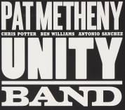 Pat Metheny: Unity Band - CD