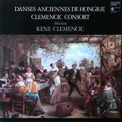 Clemencic Consort, Rene Clemencic: Danses Anciennes De Hongrie - Plak