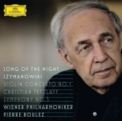 Christian Tetzlaff, Pierre Boulez, Wiener Philharmoniker: Szymanowski: Song Of The Night - CD