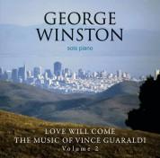 George Winston: Love Will Come - The Music Of Vince Guaraldi Volume 2 - CD