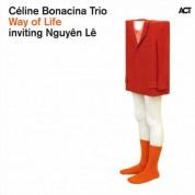 Céline Bonacina Trio: Way of Life - CD