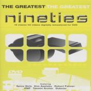 Çeşitli Sanatçılar: The Greatest Nineties - DVD