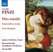 James Gilchrist: Finzi: Dies Natalis / Farewell To Arms / 2 Sonnets - CD
