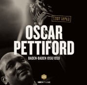 Oscar Pettiford: Lost Tapes: Baden-Baden 1958/1959 - Plak