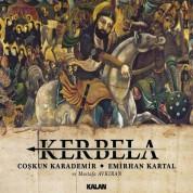 CoÅŸkun Karademir, Emirhan Kartal: Kerbela - CD
