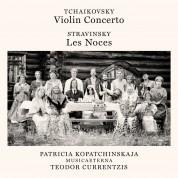 Patricia Kopatchinskaja, Musica Aeterna, Teodor Currentzis: Tchaikovsky, Stravinsky: Violin Concerto, Les Noces - CD