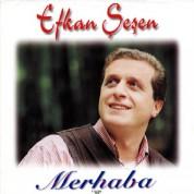 Efkan Şeşen: Merhaba - CD