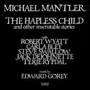 Michael Mantler: The Hapless Child - CD