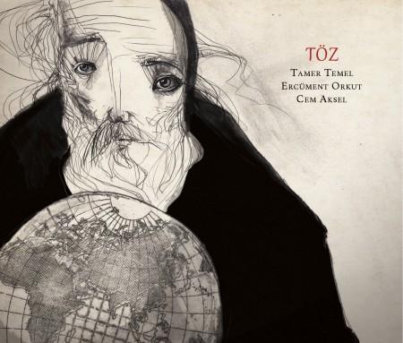 Tamer Temel, Ercüment Orkut, Cem Aksel: Töz - CD