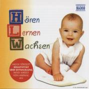 Horen - Lernen - Wachsen: Music for Babies and Children - CD