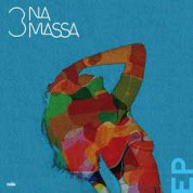 3 Na Massa - Single Plak