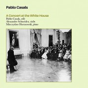 Pablo Casals: A Concert at the White House - CD