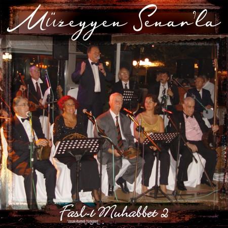Müzeyyen Senar'la Fasl-ı Muhabbet 2 - Plak