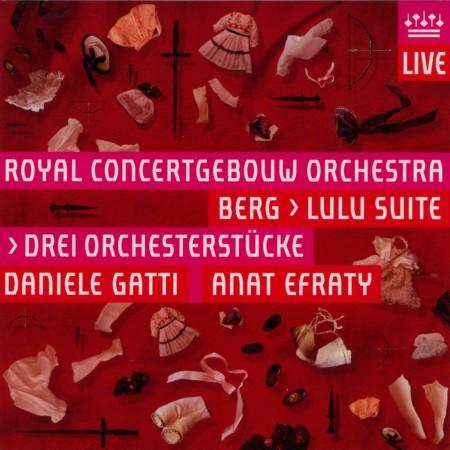 Royal Concertgebouw Orchestra: Berg: Drei Orchesterstucke Op. 6, Symphonische Stucke aus der Oper 'Lulu' - SACD