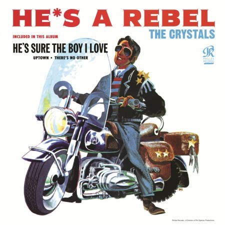 The Crystals: He's A Rebel - Plak