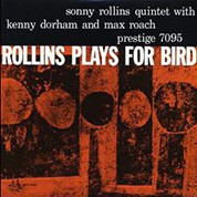 Sonny Rollins: Rollins Plays For Bird (200g-edition) - Plak