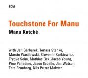 Manu Katché: Touchstone For Manu - CD