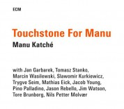 Manu Katché: Touchstone For Manu - CD