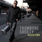 Trombone Shorty: Backatown - CD