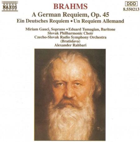 Slovak Radio Symphony Orchestra Bratislava, Miriam Gauci, Eduard Tumagian, Slovak Philharmonic Choir, Alexander Rahbari: Brahms: A German Requiem - CD