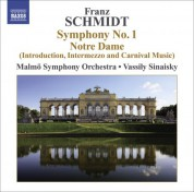 Vassily Sinaisky: Schmidt, F.: Symphony No. 1 / Notre Dame, Act I: Introduction, Interlude and Carnival Music - CD