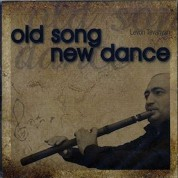 Levon Tevanyan: Old Song New Dance - CD