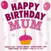 Çeşitli Sanatçılar: Happy Birthday Mum - CD