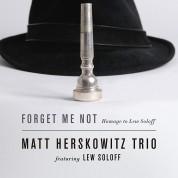 Matt Herskowitz: Forget Me Not: Homage to Lew Soloff - CD