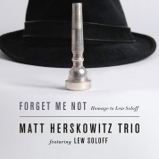Matt Herskowitz: Forget Me Not: Homage to Lew Soloff - CD