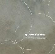 Burhan Öcal, Jamaaladeen Tacuma: Groove Alla Turca - Plak
