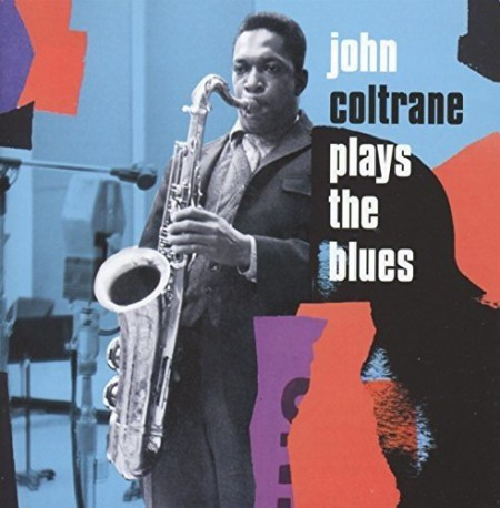 John Coltrane: Plays The Blues - Expanded Edition - CD