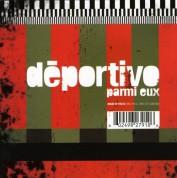 Deportivo: Parmi Eux - CD
