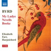 Elizabeth Farr: Byrd: My Ladye Nevells Booke (1591) (Complete) - CD