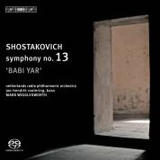 Netherlands Radio Philharmonic Orchestra, Mark Wigglesworth, Jan-Hendrik Rootering, Netherlands Radio Choir: Shostakovich: Symph. 13 - SACD