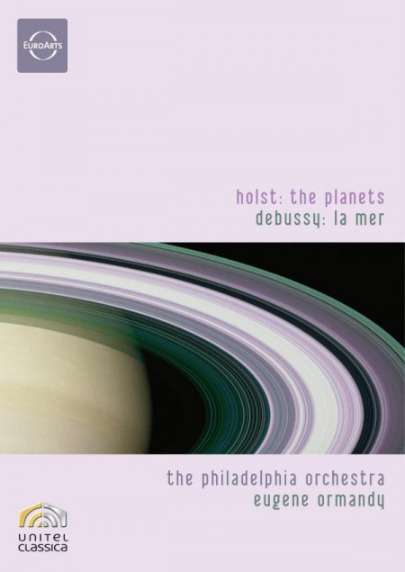 Philadelphia Orchestra, Eugene Ormandy: Holst: The Planets/ Debussy: La Mer - DVD