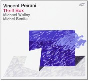 Vincent Peirani: Thrill Box - CD